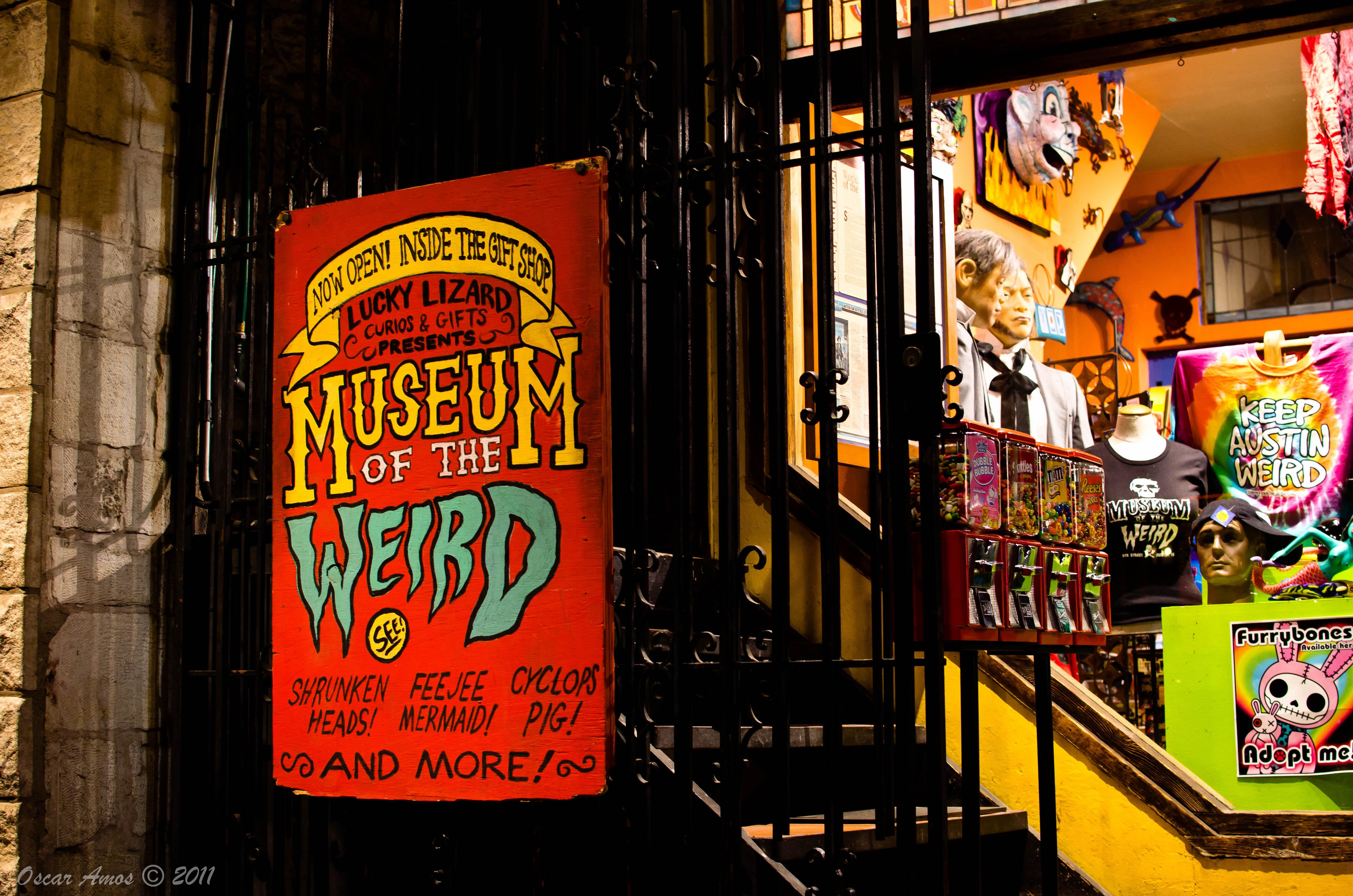 » 98/365: Museum of the Weird Museum of the Weird